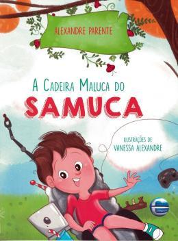 CADEIRA MALUCA DO SAMUCA, A