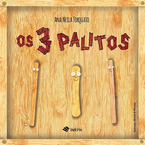3 PALITOS, OS