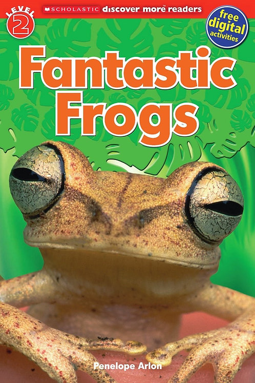 Scholastic Discover More Reader Level 2: Fantastic Frogs