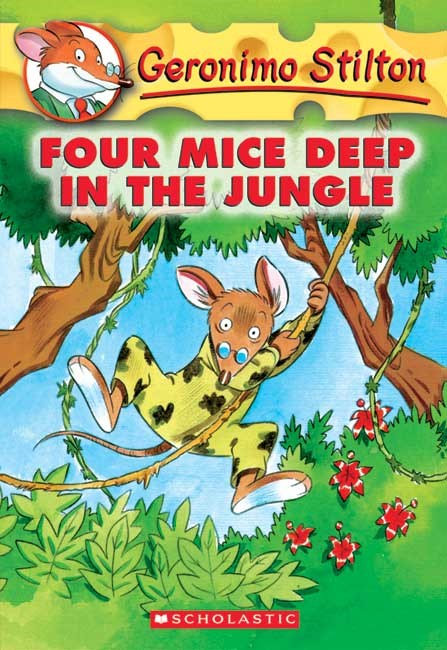 Four Mice Deep in the Jungle (Geronimo Stilton #5)
