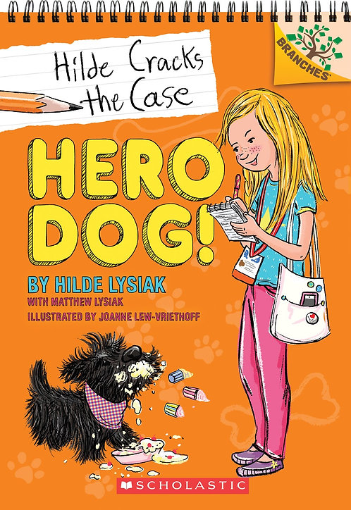 Hero Dog!: A Branches Book (Hilde Cracks the Case #1)