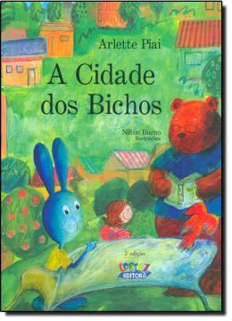 CIDADE DOS BICHOS, A