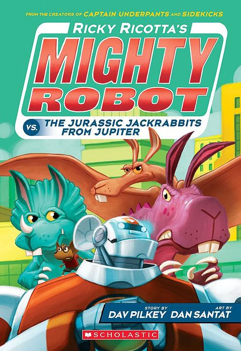 Ricky Ricotta's Mighty Robot vs. the Jurassic Jackrabbits from Jupiter #5)