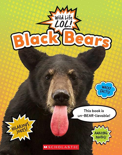 Black Bears (Wild LIfe LOL!)