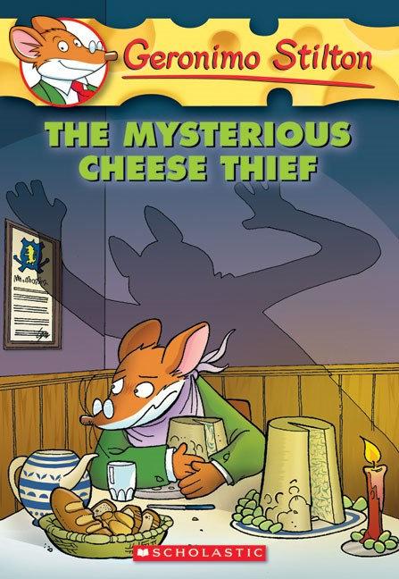 Geronimo Stilton #31: Mysterious Cheese Thief