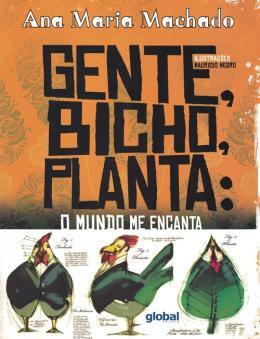 GENTE, BICHO, PLANTA - MUNDO ME ENCANT