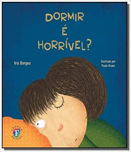 DORMIR E HORRIVEL?