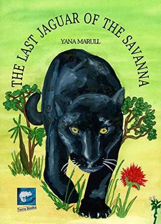 THE LAST JAGUAR OF THE SAVANA