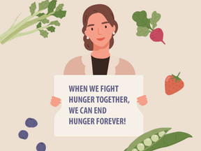 WHEN WE FIGHT HUNGER TOGETHER, WE CAN END HUNGER FOREVER!