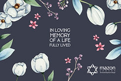 """Image of MAZON's in memory card which reads """"In loving memory of a life fully lived"""", with flowers"""