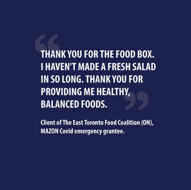 Client Testimonial from The East Toronto Food Coalition (ON), MAZON Covid emergency grantee.