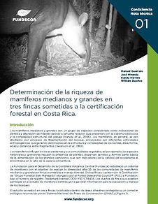 Determinación de la riqueza de mamíferos en fincas sometidas a l certificación forestal, Costa Rica