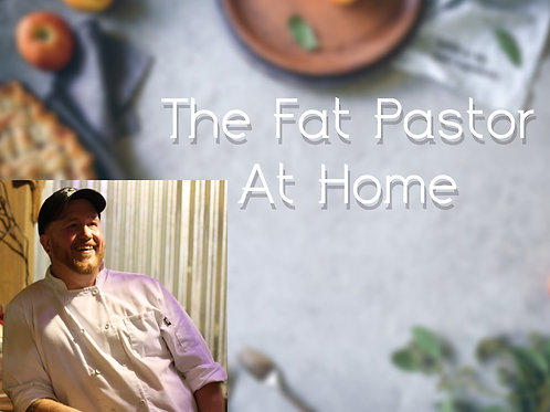 Enter To Win A Dinner For 4 At Home With The Fat Pastor