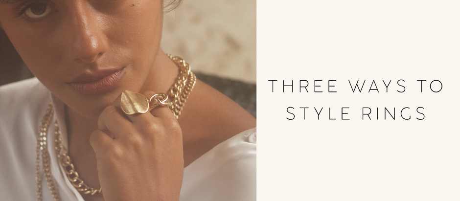 Three Ways To Style Rings