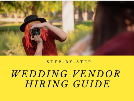 5 Steps for Hiring Your Wedding Vendors