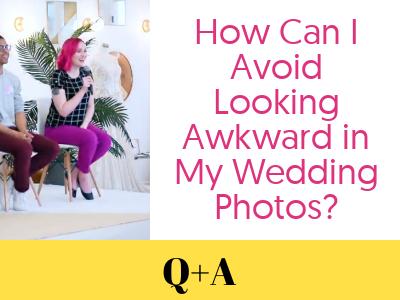 Q&A: How Can I Feel More Comfortable Having My Wedding Photos Taken?