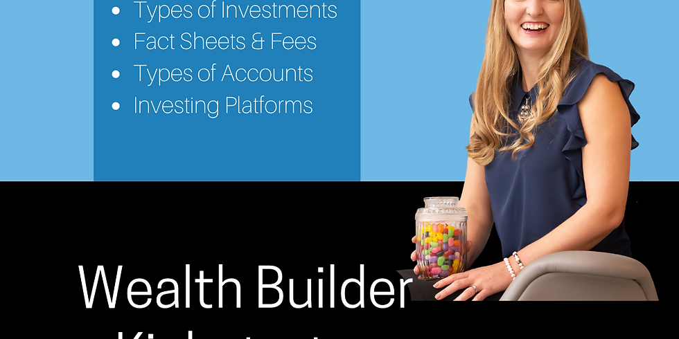 Wealth Builder Kickstarter - Fall 2021