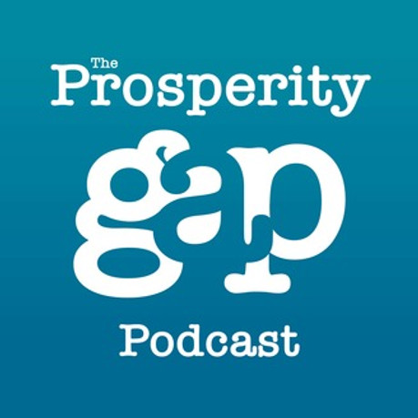Prosperity Gap Podcast - Teens and Finance!