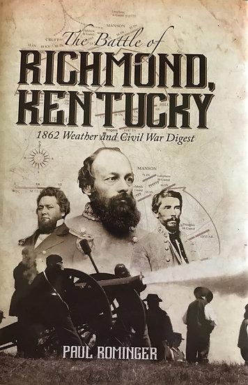Battle of Richmond Kentucky: 1862 Weather and Civil War Digest