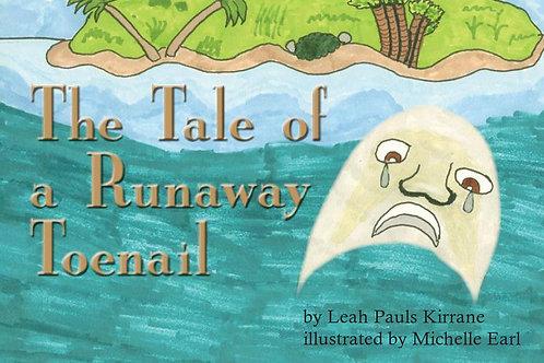 The Tale of a Runaway Toenail