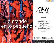 Exposicion pictórica de Pablo Candal, diciembre del 2015, Casa de la cultura de Tijuana, del imac
