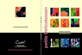 Los pequeños escondites. Cuadros, pinturas, derivados, bocetos para una obra de mayores dimensiones.