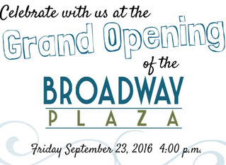 Broadway Plaza Grand Opening