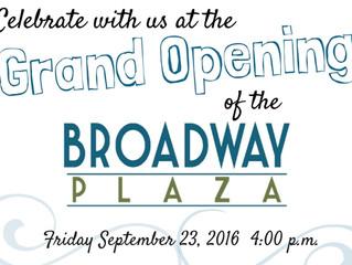 Broadway Plaza Grand Opening