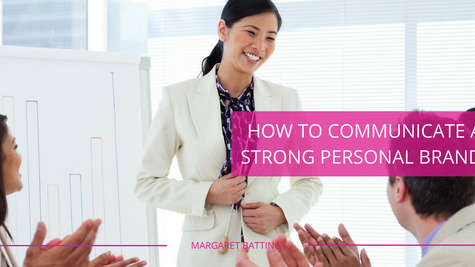 How to Communicate a Strong Personal Brand