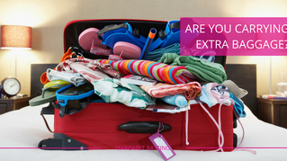 Are You Carrying Extra Baggage?