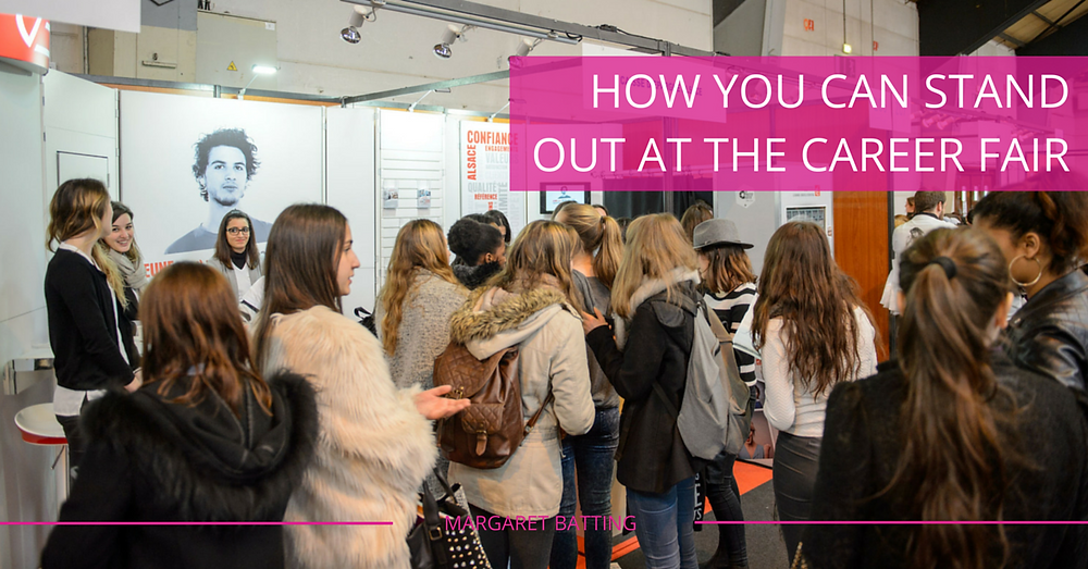 Stand Out at A Career Fair