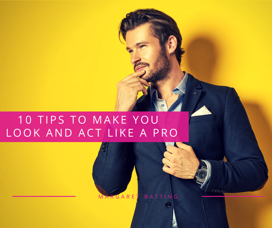 Tips to Make You Look And Sound Like A Pro