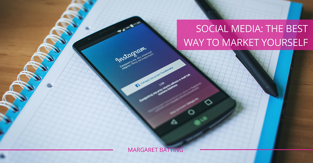 Social Media - How to Market Yourself