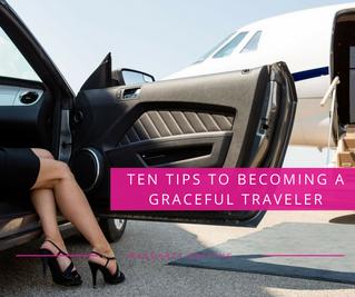 Ten Tips to Becoming a Graceful Traveler