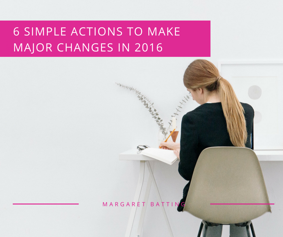 Make Major Changes In 2016