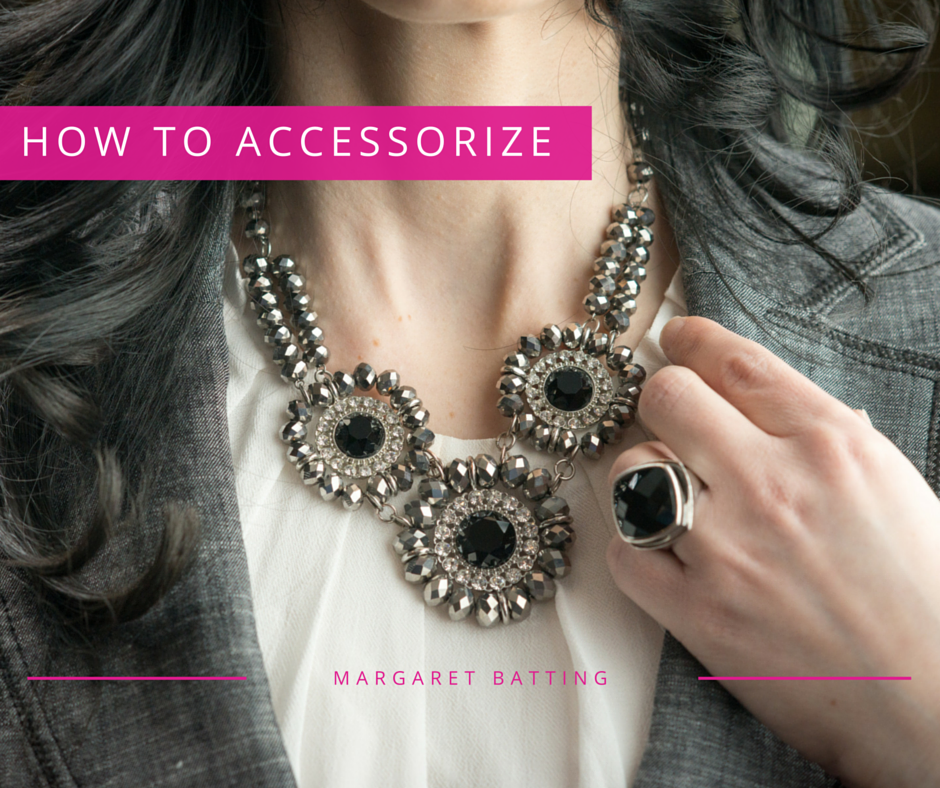 How to Accessorize