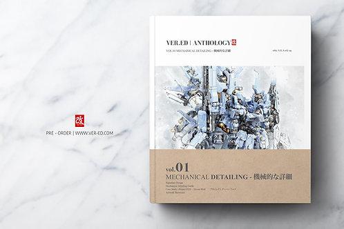 Ver.Ed | Anthology Vol.01- Mechanical Detailing PRE-ORDER - ETA August 2021