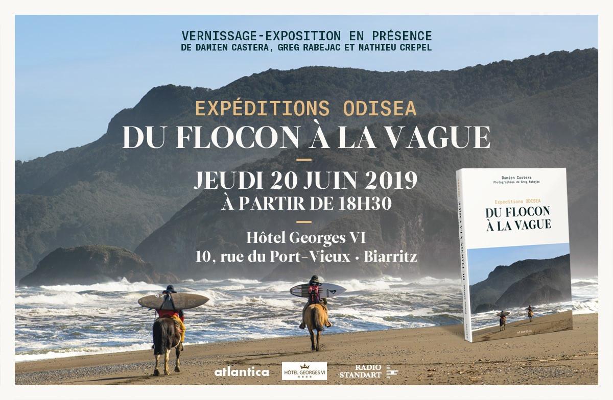 Vernissage expéditions Odisea Hôtel Georges VI Biarritz Damien Castera Greg Rabejac Mathieu Crepel