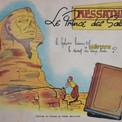 En mai 1954, la découverte de la barque solaire du pharaon Khéops, au pied de la pyramide de Giseh, relance l'intérêt pour l'archéologie égyptienne et inspire Pierre Brochard.