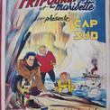 """6 janvier 1952 : couverture de """"Fripounet et Marisette"""" annonçant """"Cap au sud"""", la première des aventures de Zéphyrin Grosbiquet, dit Zéphyr, qui ne joue alors que le second rôle."""