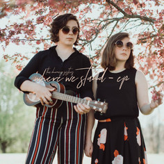 The Burney Sisters - Where We Stand - EP