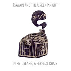 Gawain - In My Dreams A Perfect Chair ar