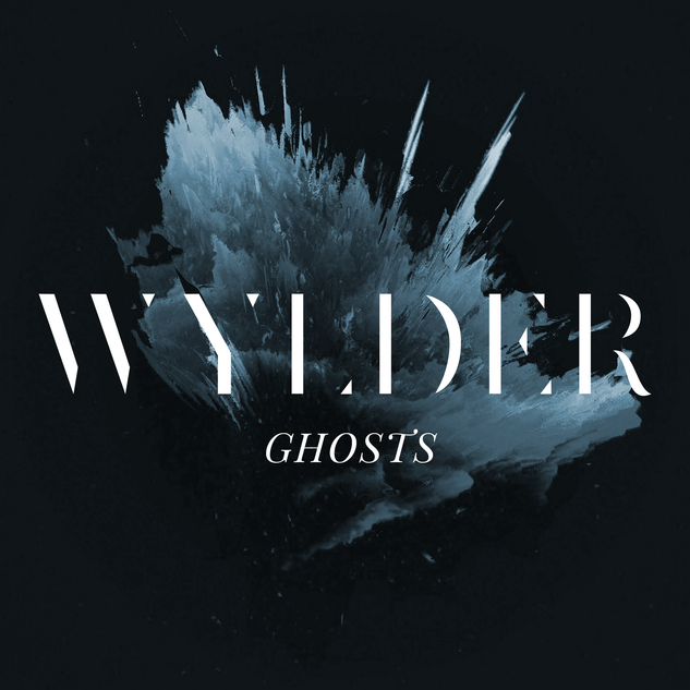 Wylder - Ghosts single artwork