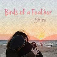 Shira - Birds of a Feather - EP art.jpg