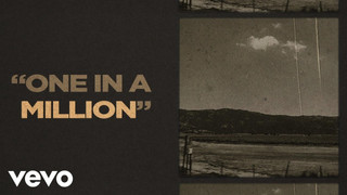 """""""One In A Million"""" (Lyric Video)"""