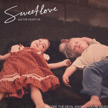 Sweetlove - Before The Devil Knows... single art