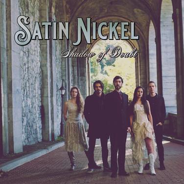 Satin Nickel - SHADOW OF DOUBT - album art
