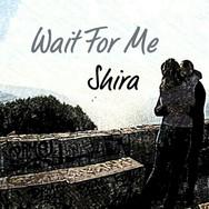 Shira - Wait For Me single art