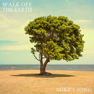 """Walk Off the Earth - """"Mike's Song"""""""