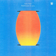 Holy Hive_Float Back To You_Front-Cover-